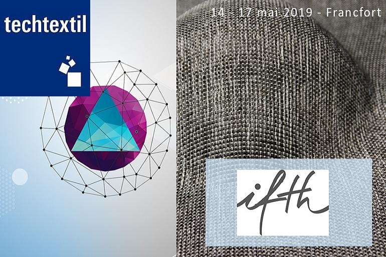 Rencontrons-nous lors du salon Techtextil, du 14 au 17 mai 2019