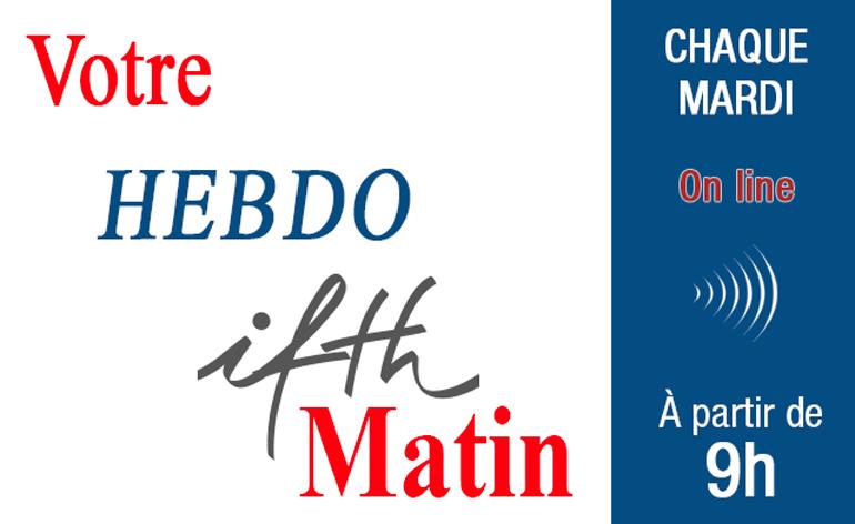 IFTH Matin l'Hebdo évolue pour mieux vous accompagner