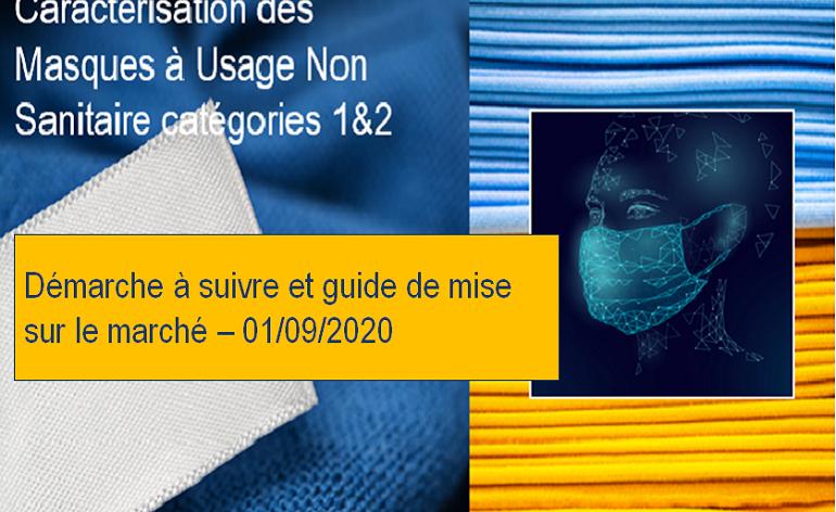 Caractérisation et mise sur marché des masques «grand public» cat .1 &2 : démarche et guide – MAJ 01/09