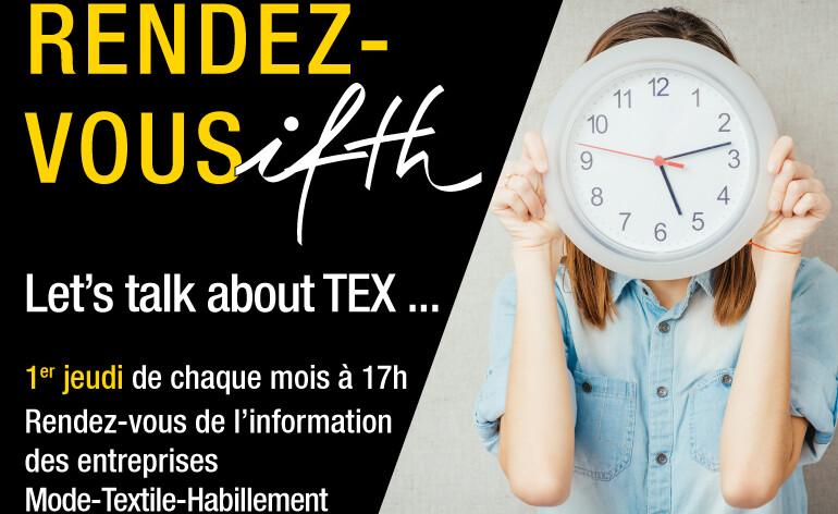 Nouveau: Rendez-vous IFTH/ Let's Talk about Tex / le premier jeudi de chaque mois