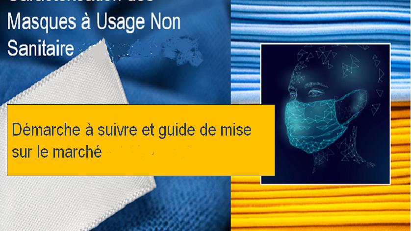 Caractérisation et mise sur marché des masques «grand public»   : démarche et guide – MAJ 22/04/21