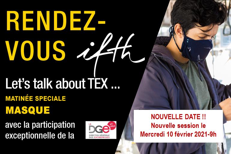 NOUVELLE SESSION ! Rendez-vous DGE/IFTH: faites le point sur les exigences pour masques textiles en 2021 – 10 février/9h