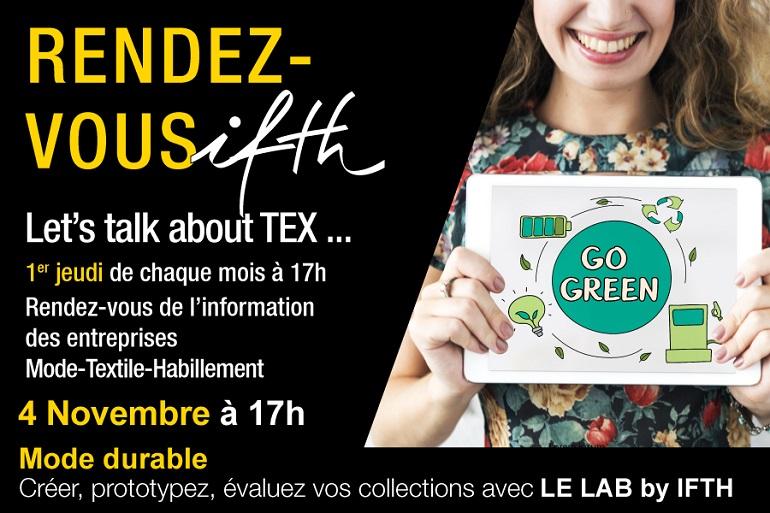 Mode durable: créer, prototypez, évaluez vos collections avec LE LAB by IFTH- RDV IFTH Jeudi 4 novembre 2021 /17h (online)